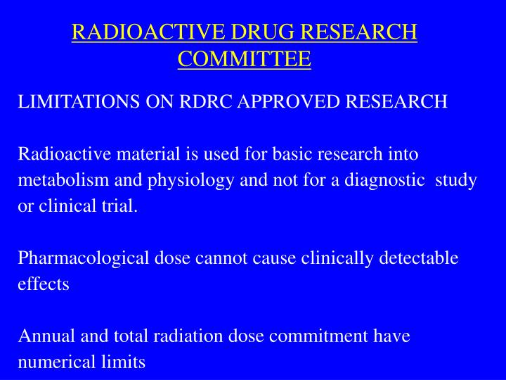 RADIOACTIVE DRUG RESEARCH COMMITTEE