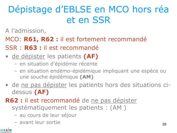 Dépistage d'EBLSE en MCO hors réa et en SSR