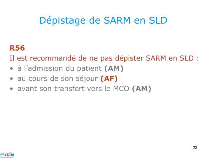 Dépistage de SARM en SLD