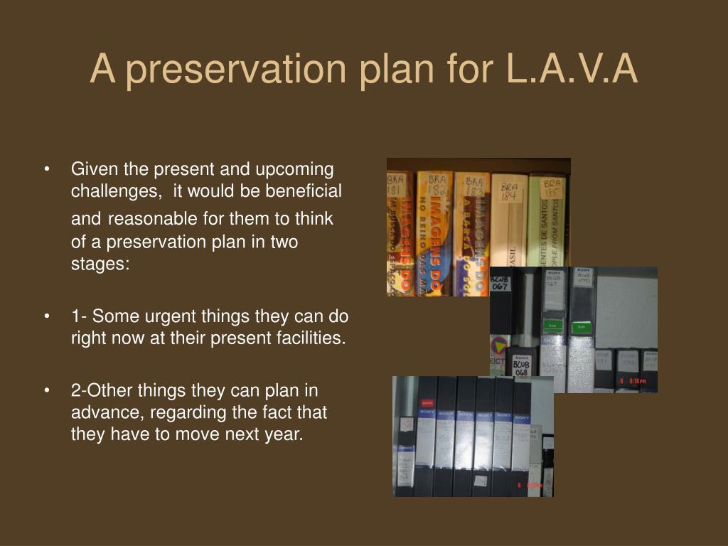 A preservation plan for L.A.V.A