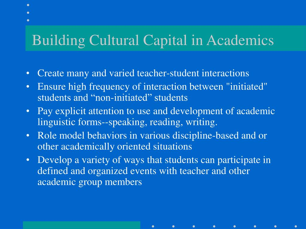 Building Cultural Capital in Academics