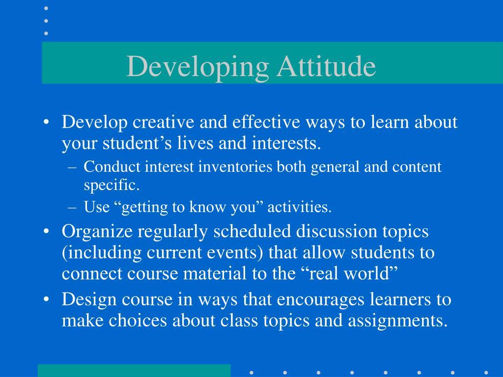 Developing Attitude