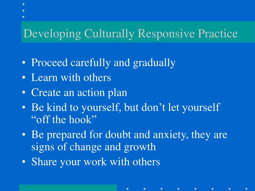 Developing Culturally Responsive Practice