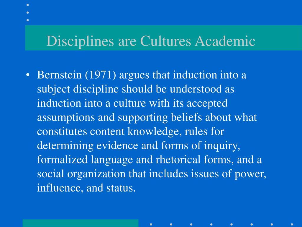 Disciplines are Cultures Academic
