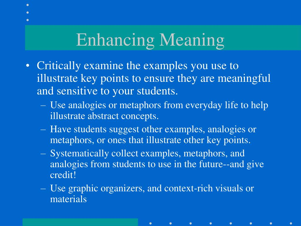 Enhancing Meaning