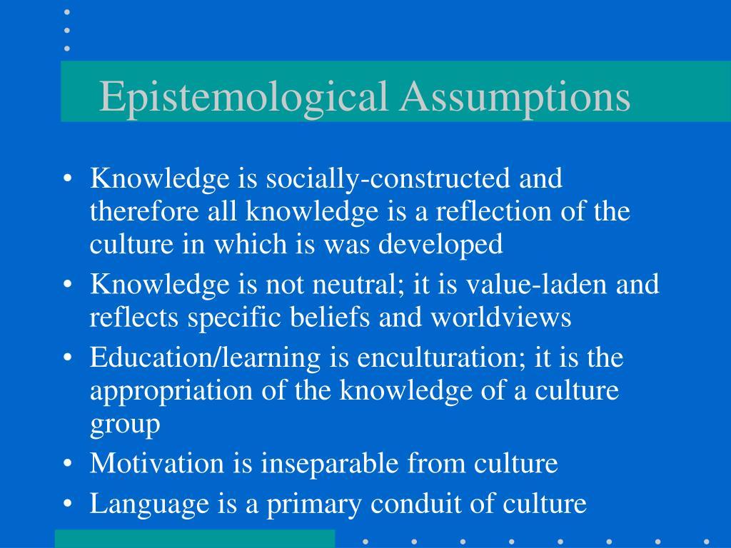 Epistemological Assumptions