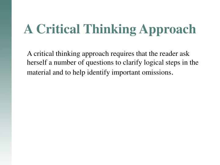 A Critical Thinking Approach