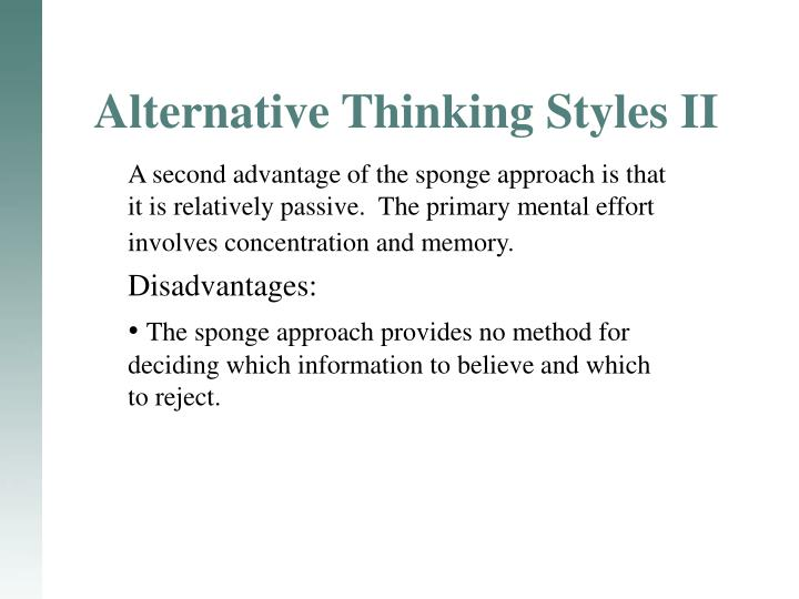 Alternative Thinking Styles II