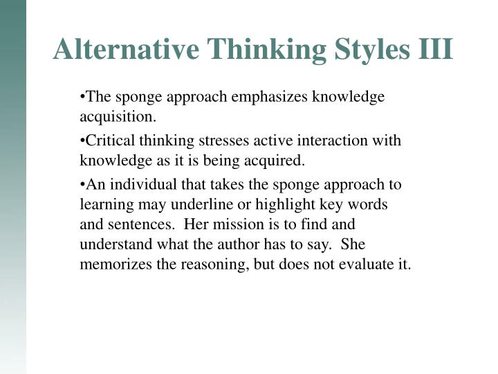 Alternative Thinking Styles III