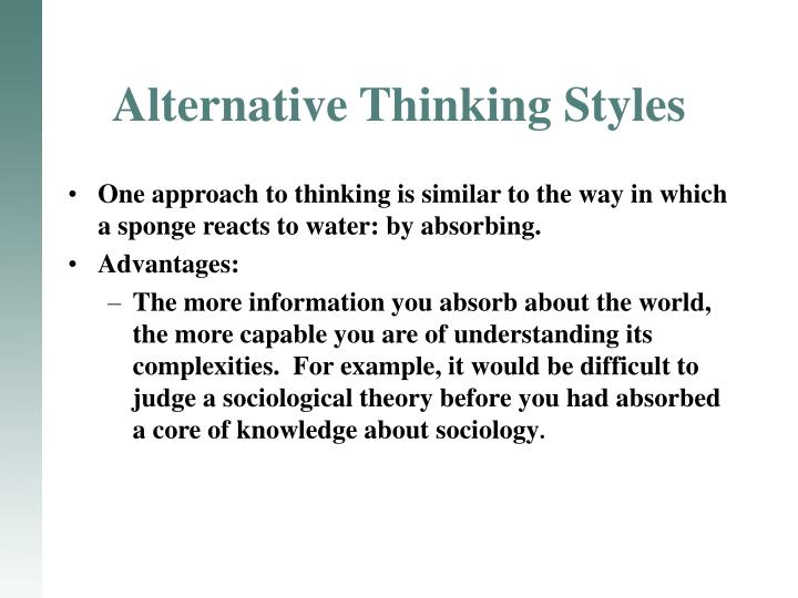 Alternative Thinking Styles