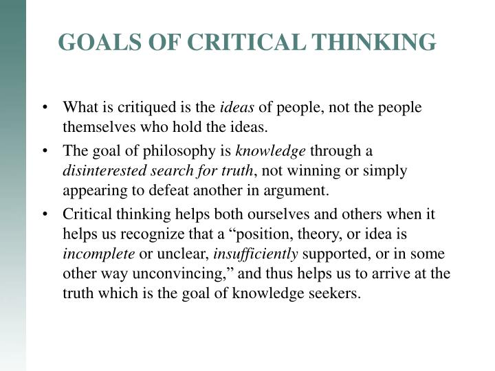 GOALS OF CRITICAL THINKING