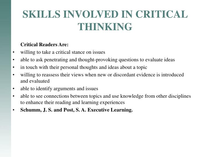 SKILLS INVOLVED IN CRITICAL THINKING