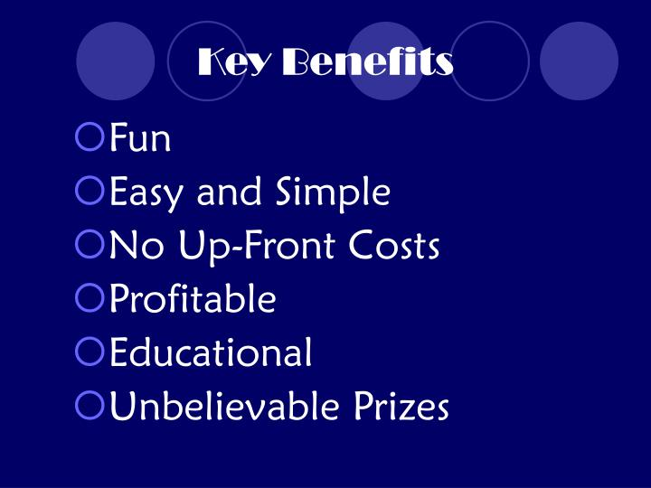 Key benefits
