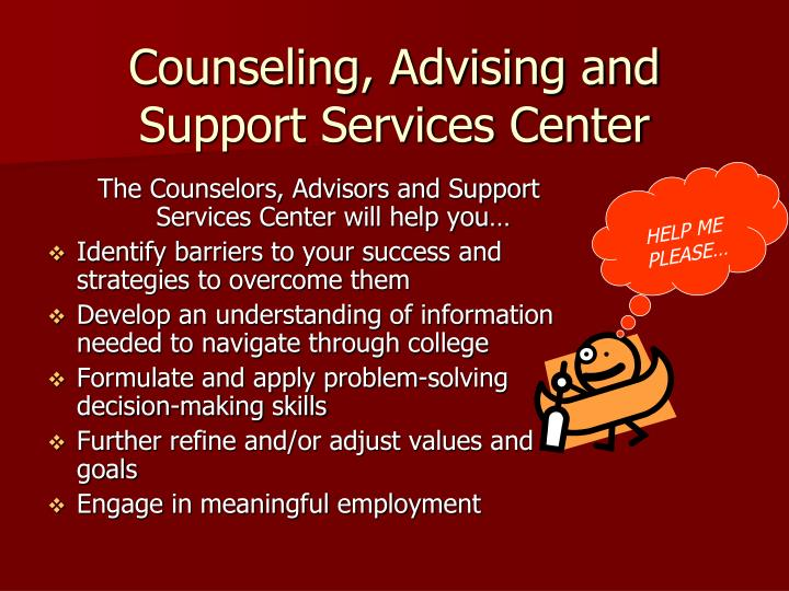 Counseling, Advising and Support Services Center