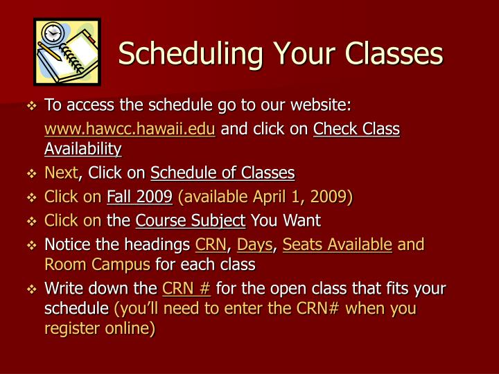 Scheduling Your Classes