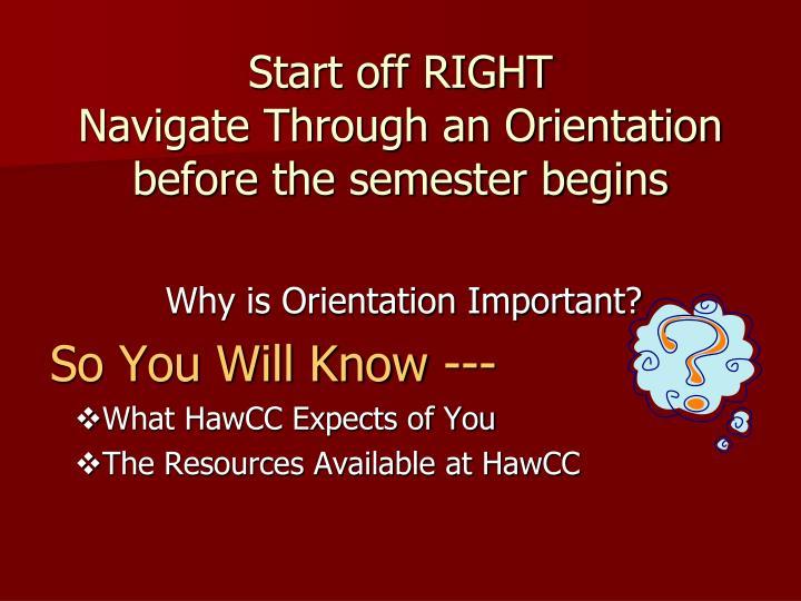 Start off RIGHT