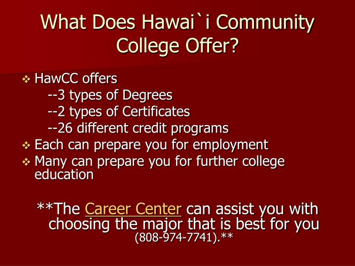 What Does Hawai`i Community College Offer?
