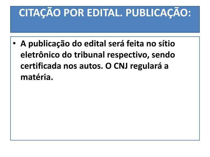 CITAÇÃO POR EDITAL.