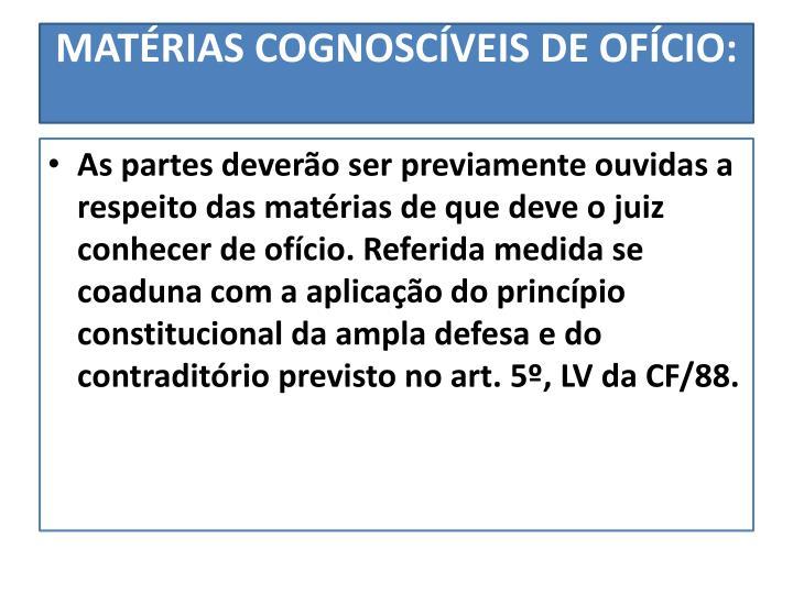 MATÉRIAS COGNOSCÍVEIS DE