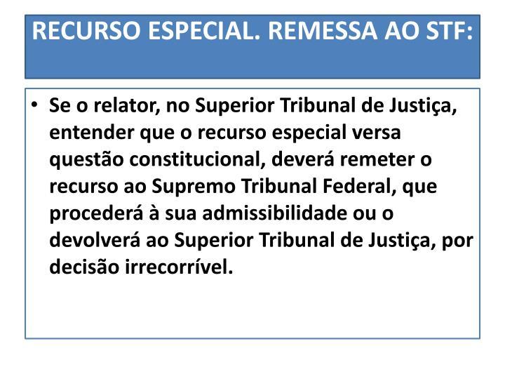 RECURSO ESPECIAL. REMESSA AO