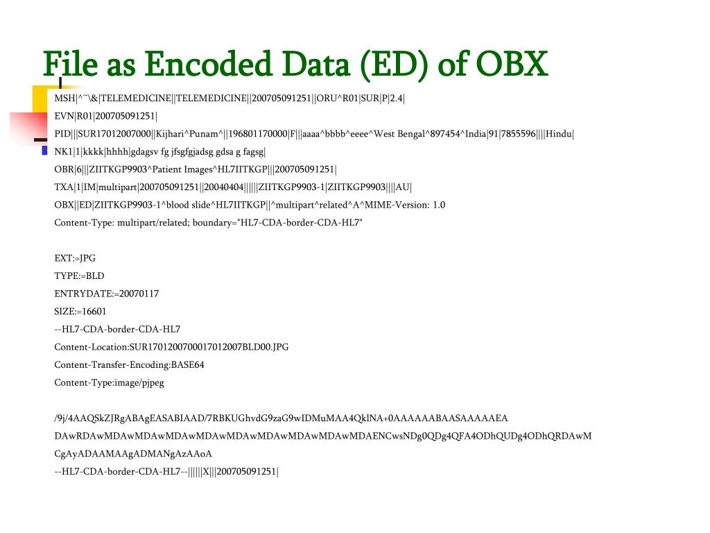 File as Encoded Data (ED) of OBX