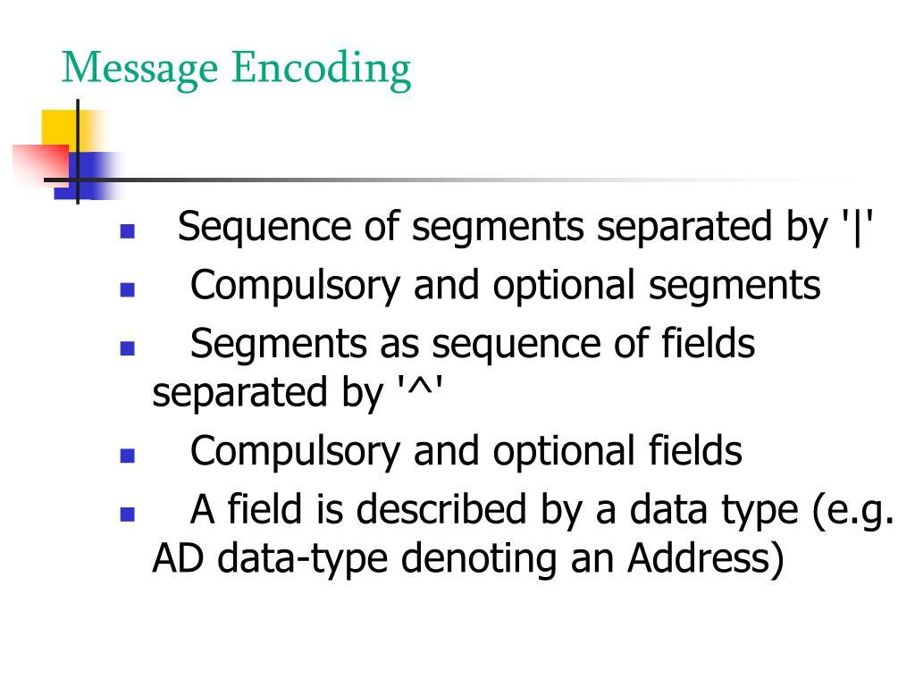 Message Encoding