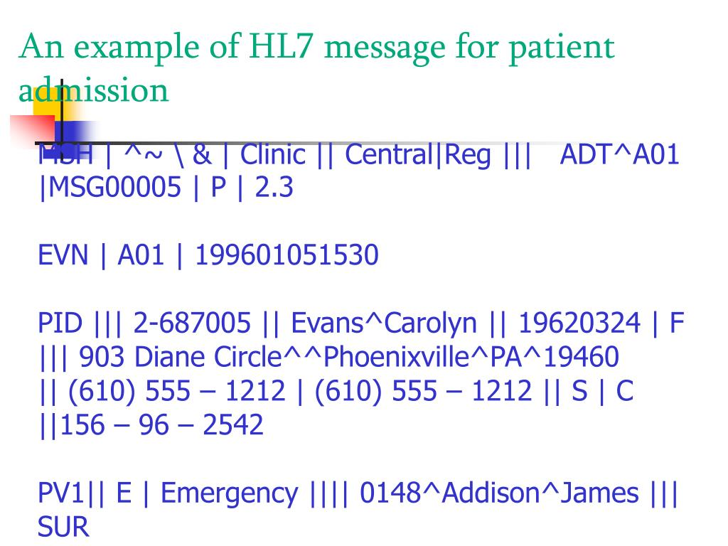 An example of HL7 message for patient admission
