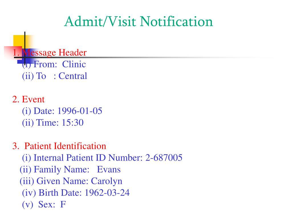 Admit/Visit Notification
