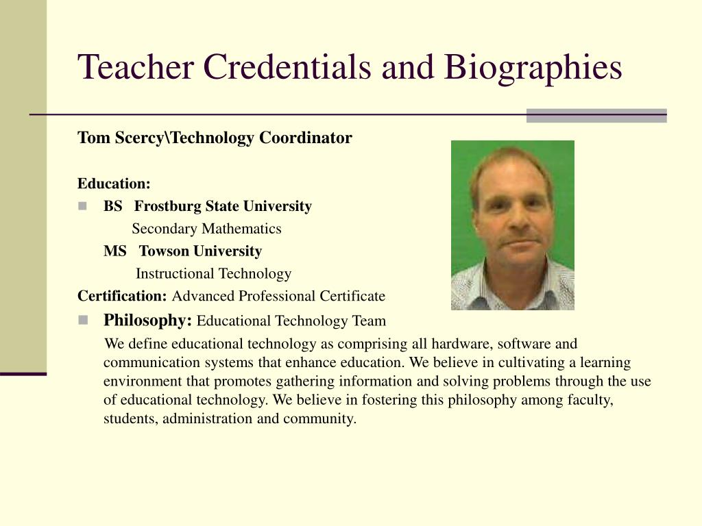 Teacher Credentials and Biographies