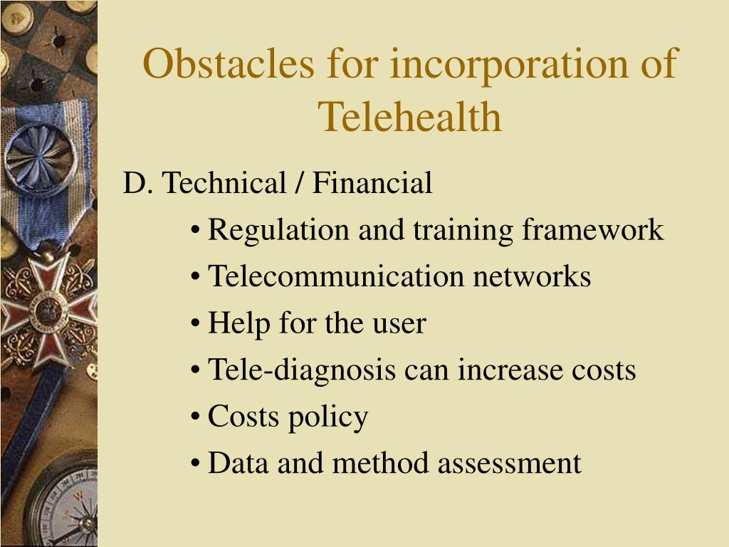 Obstacles for incorporation of Telehealth
