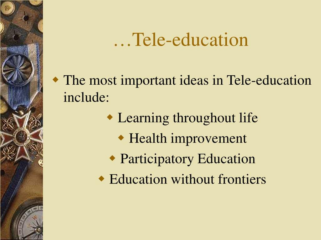 …Tele-education