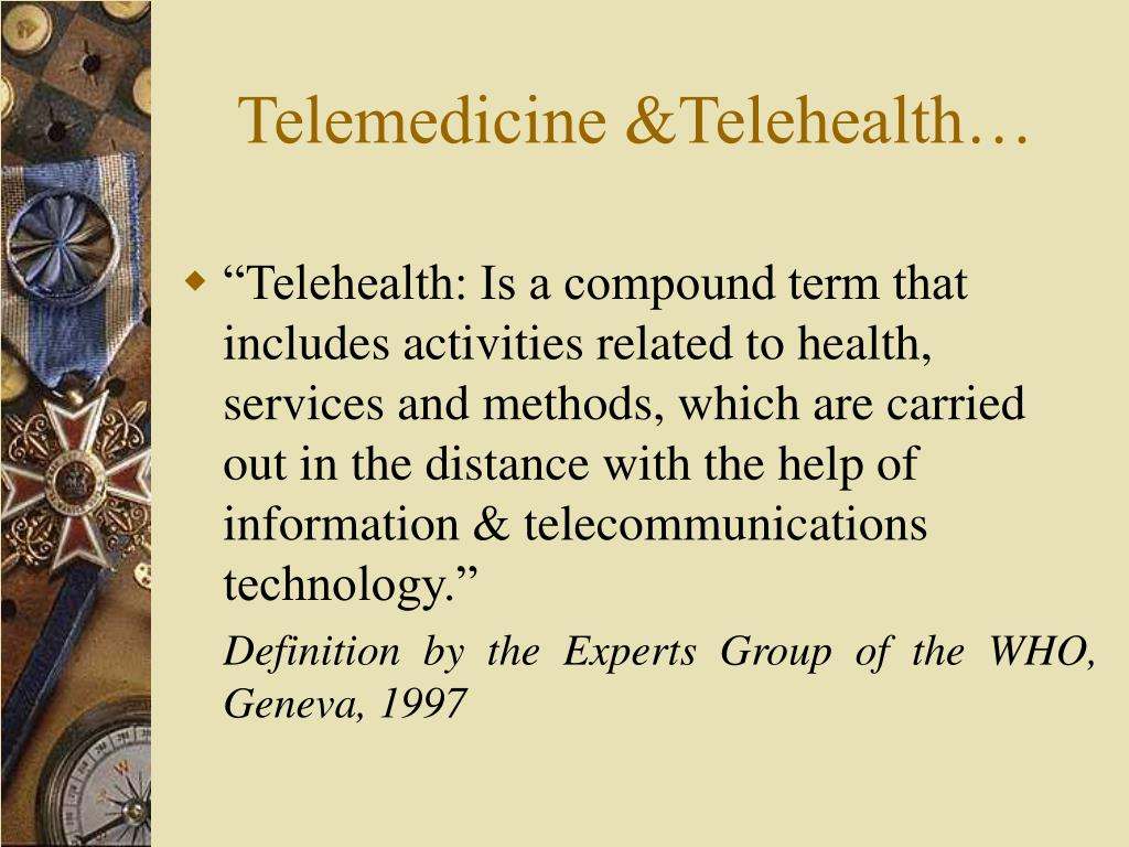 Telemedicine &Telehealth…