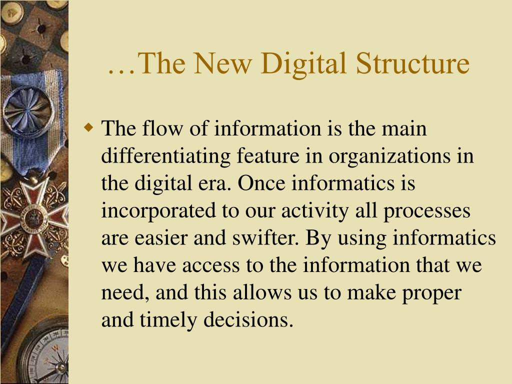 …The New Digital Structure