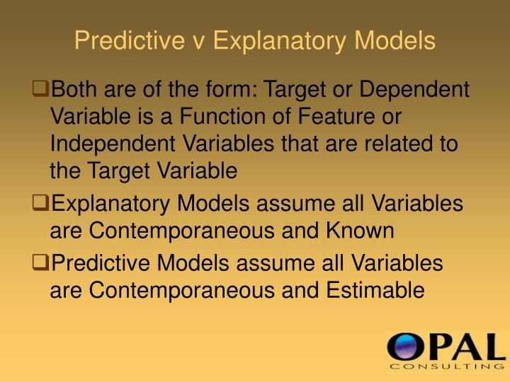 Predictive v Explanatory Models