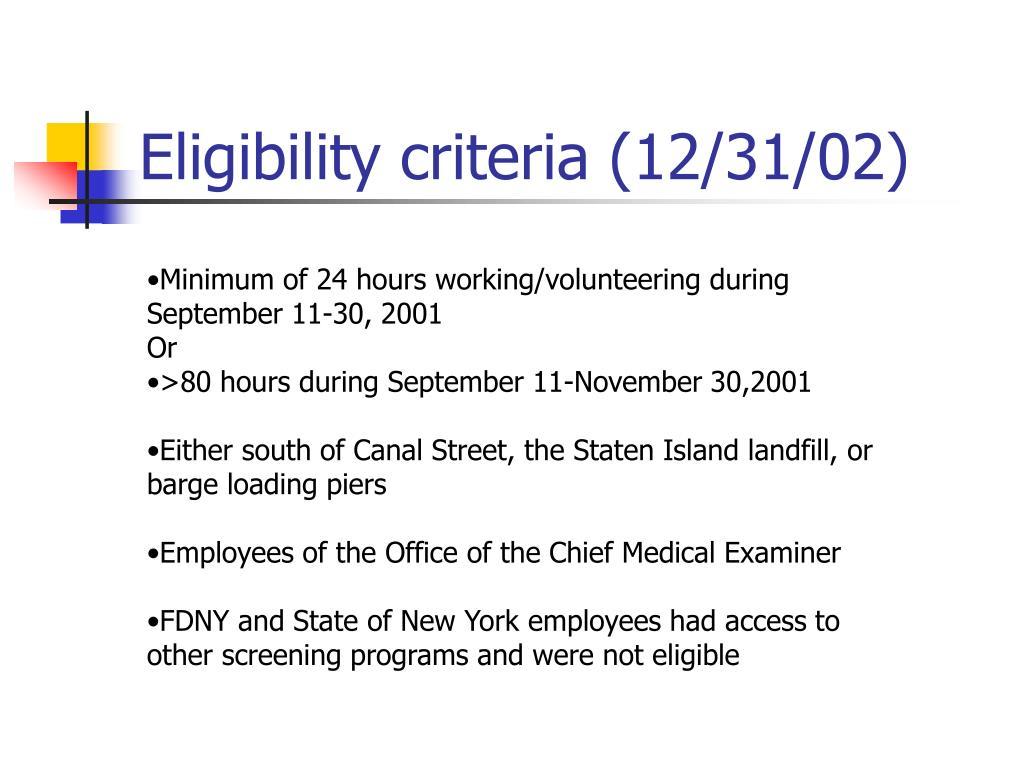 Eligibility criteria (12/31/02)