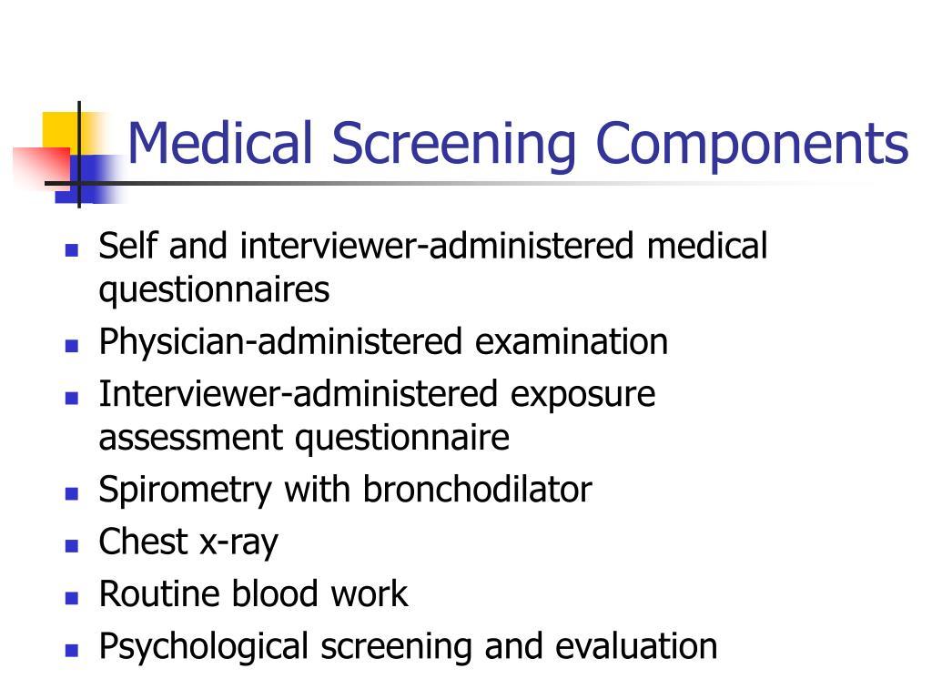 Medical Screening Components