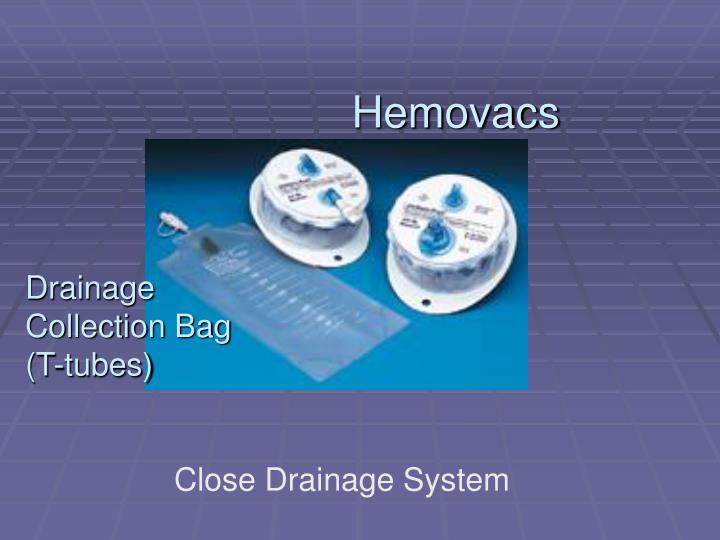 Hemovacs