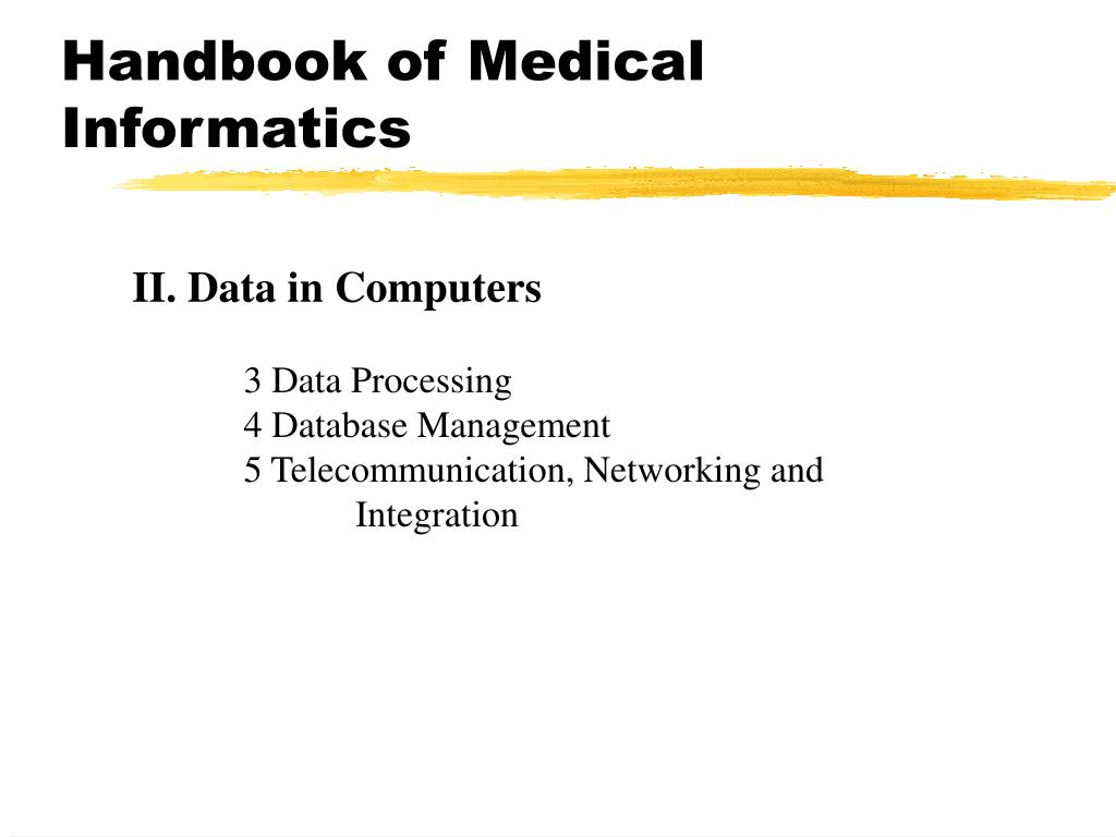Handbook of Medical Informatics