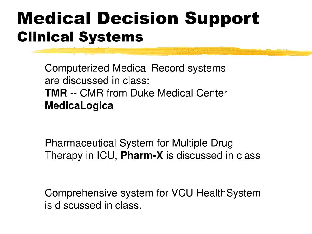 Medical Decision Support