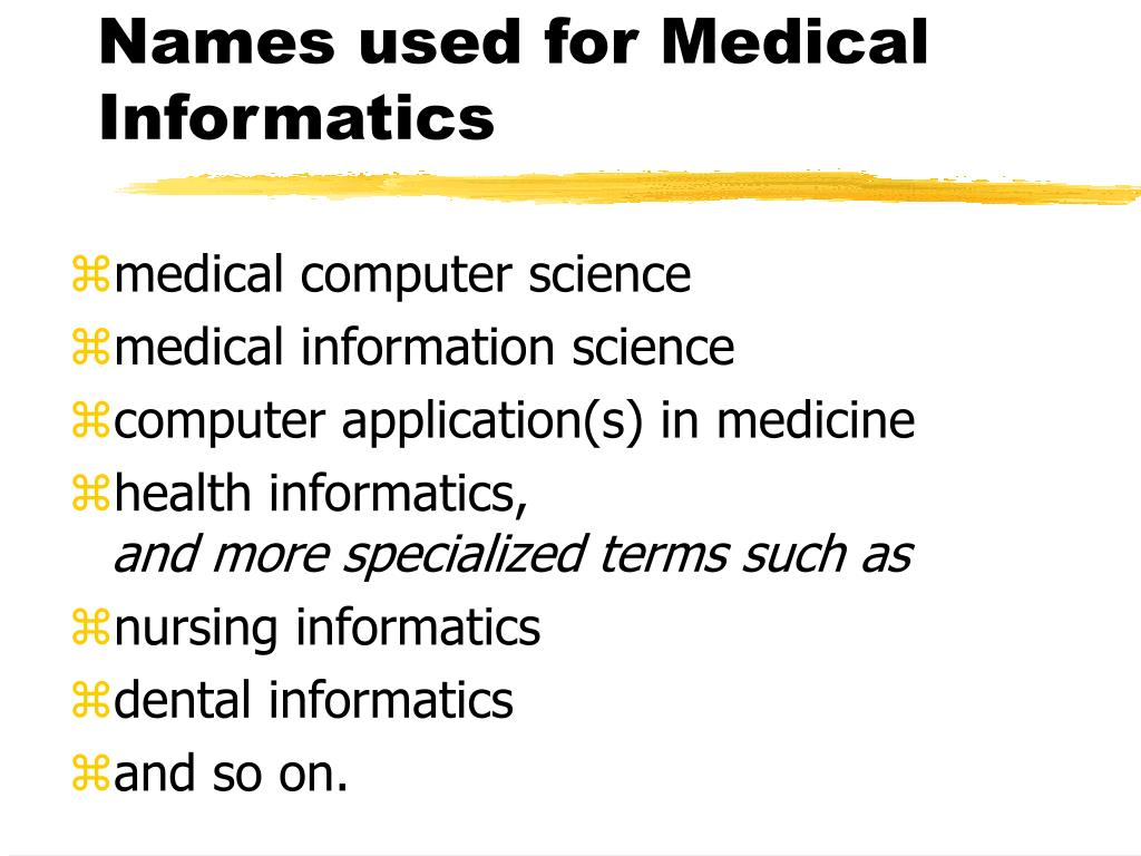Names used for Medical Informatics
