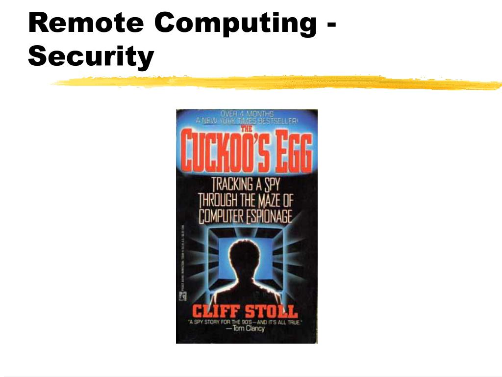 Remote Computing -Security