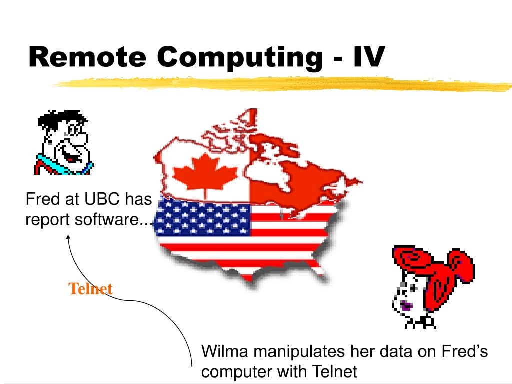 Remote Computing - IV