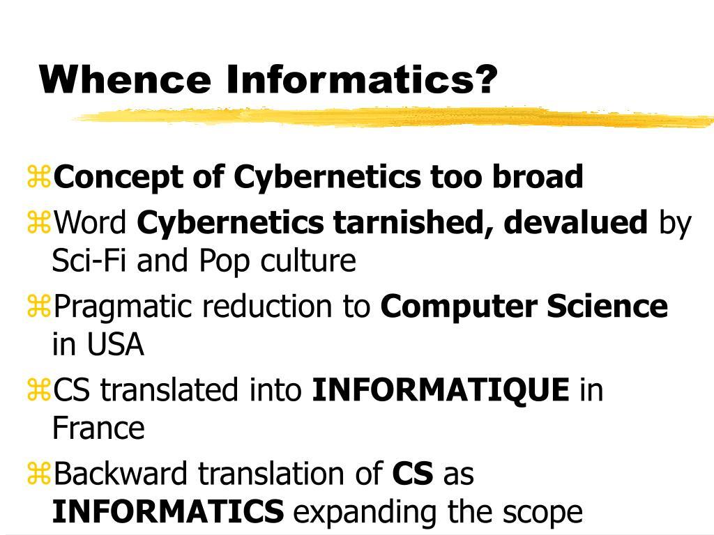 Whence Informatics?