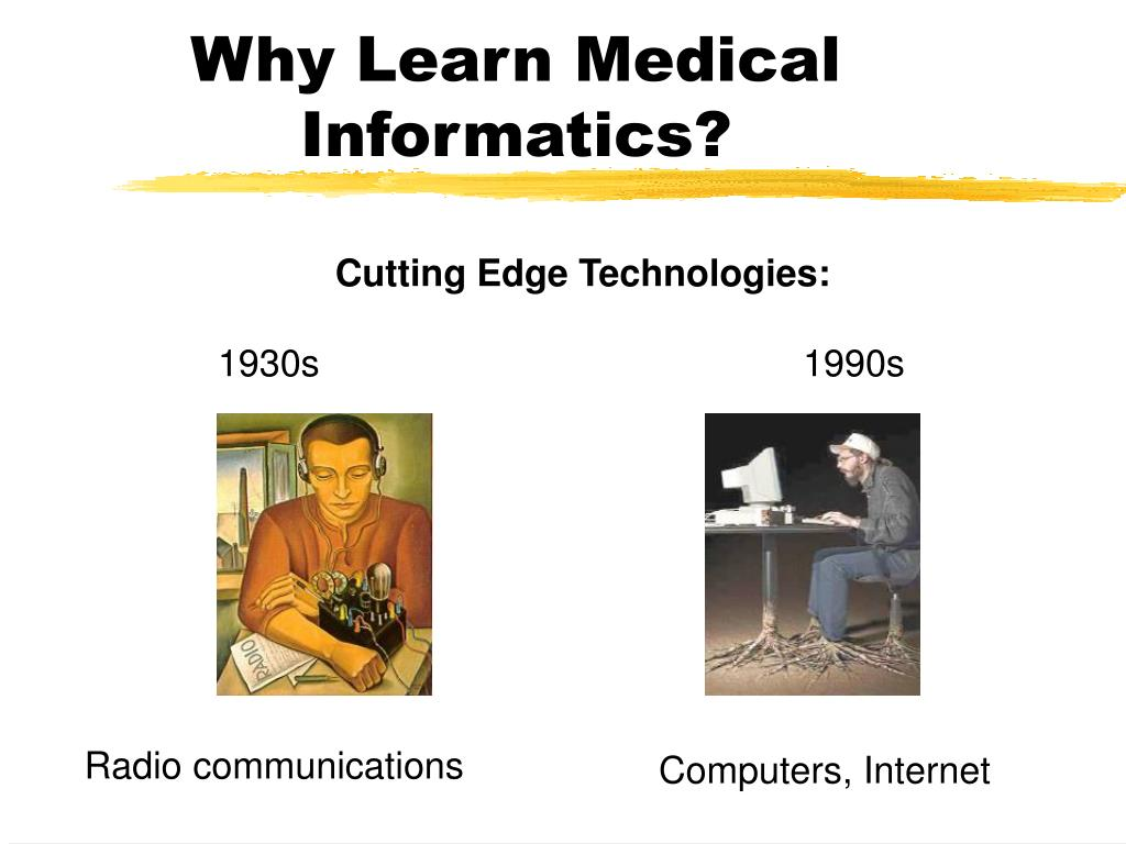 Why Learn Medical Informatics?