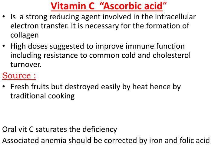 """Vitamin C  """"Ascorbic acid"""