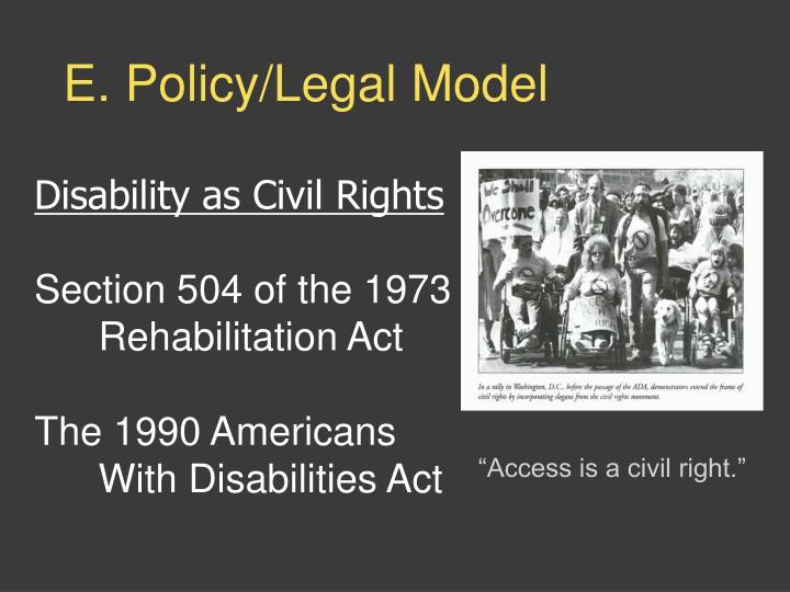 E. Policy/Legal Model