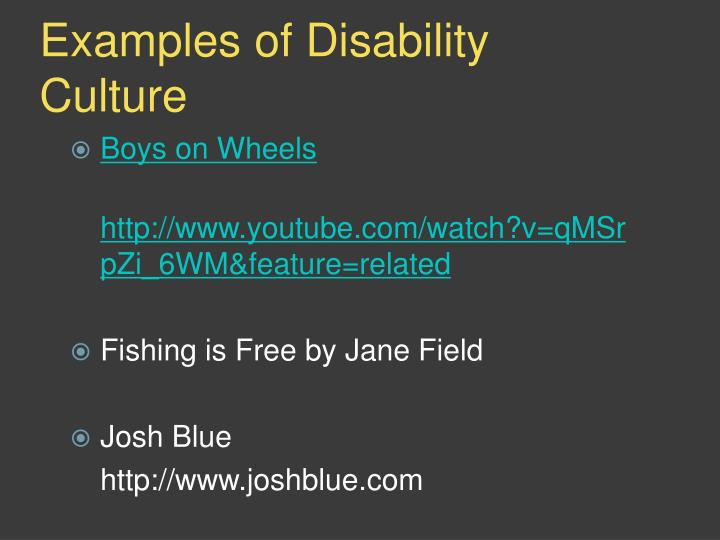 Examples of Disability Culture