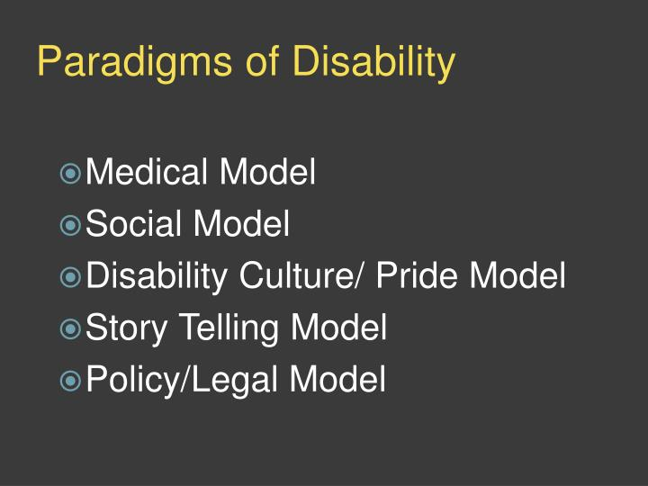 Paradigms of Disability