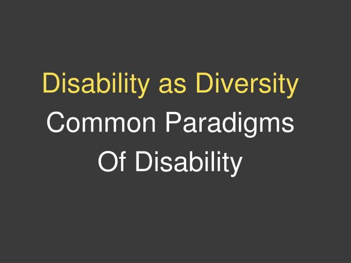 Disability as Diversity