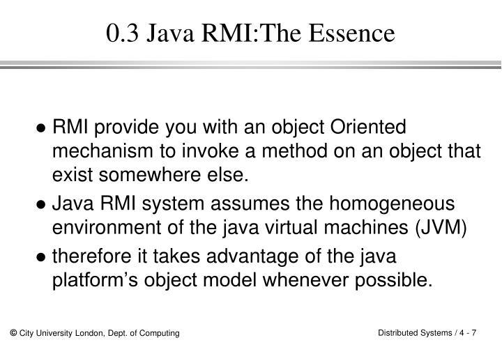 0.3 Java RMI:The Essence